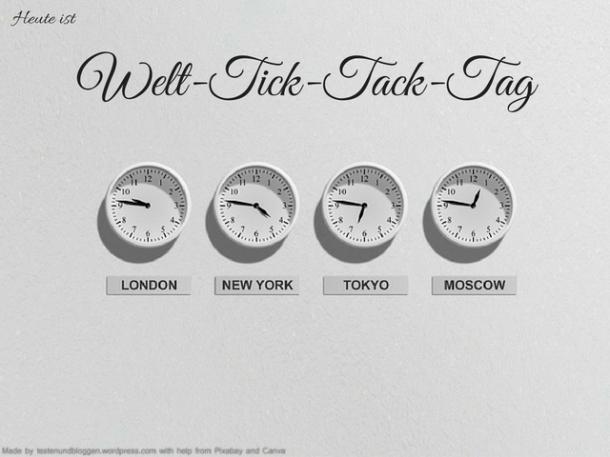 Welt-Tick-Tack-Tag