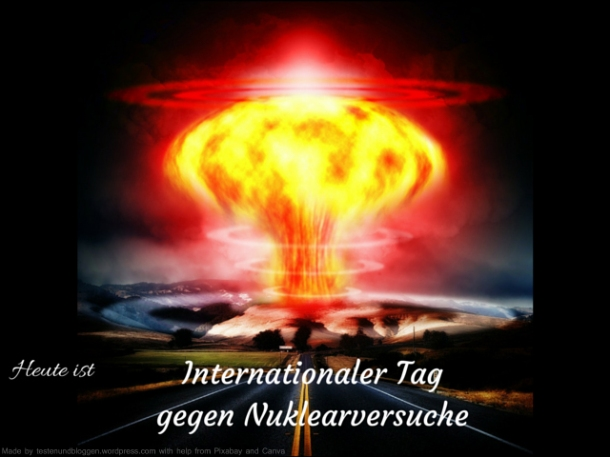 Int. Tag gegen Nuklearversuche