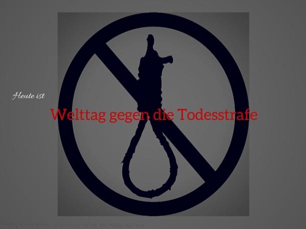 Heute ist Welttag gegen die Todesstrafe-3