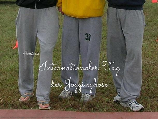 Int. Tag der Jogginghose
