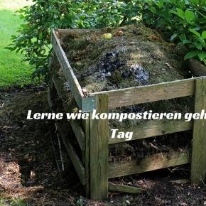 Heute ist: Lerne wie kompostieren gehtTag