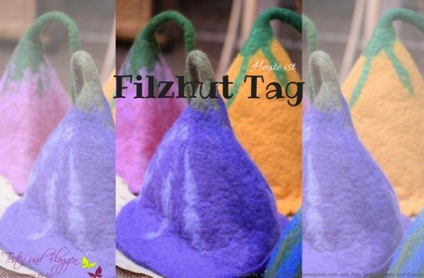 Heute ist Filzhut Tag-2