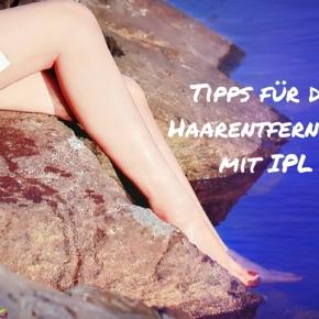 Tipps für die Haarentfernung mitIPL