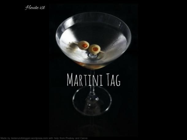 Heute ist Martini Tag