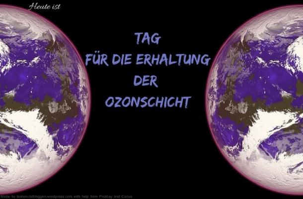 Heute ist: Tag für die Erhaltung der Ozonschicht